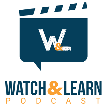 Watch and Learn Podcast – Where Movies Meet Knowledge with Understanding | Dustin Heiner & Sky Matsuhashi