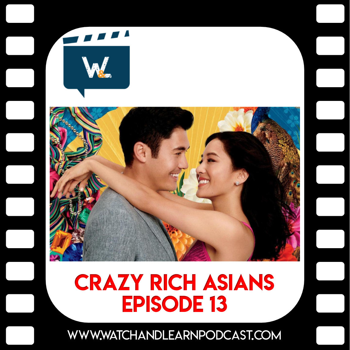 Crazy Rich Asians Podcast