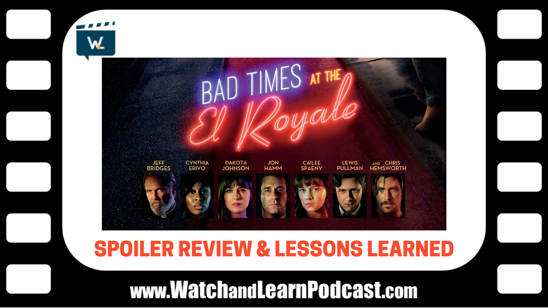 Bad Times at the El Royale Spoiler Review and Lessons Learned